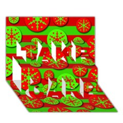 Snowflake red and green pattern TAKE CARE 3D Greeting Card (7x5)