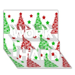 Decorative Christmas trees pattern - White WORK HARD 3D Greeting Card (7x5)