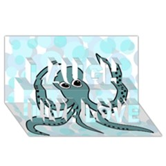 Octopus Laugh Live Love 3D Greeting Card (8x4)