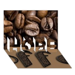 Funny Coffee Beans Brown Typography HOPE 3D Greeting Card (7x5)
