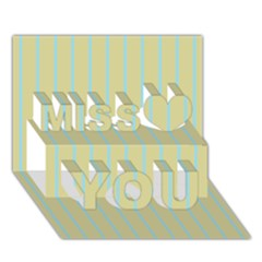 Summer Sand Color Blue Stripes Pattern Miss You 3d Greeting Card (7x5)