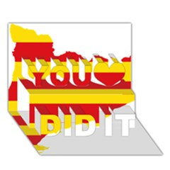 Flag Map Of Catalonia You Did It 3d Greeting Card (7x5)