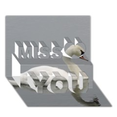 Swimming White Swan Miss You 3d Greeting Card (7x5)
