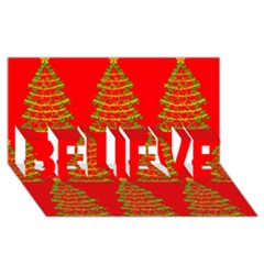 Christmas trees red pattern BELIEVE 3D Greeting Card (8x4)