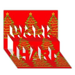 Christmas trees red pattern WORK HARD 3D Greeting Card (7x5)