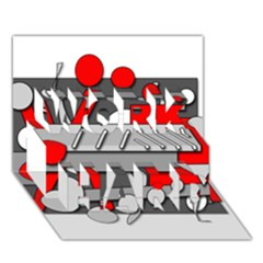 Gray and red geometrical design WORK HARD 3D Greeting Card (7x5)