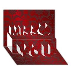 Red Dark Vintage Pattern Miss You 3D Greeting Card (7x5)
