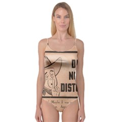 Do Not Disturb I Want To Sleep Thanks Camisole Leotard
