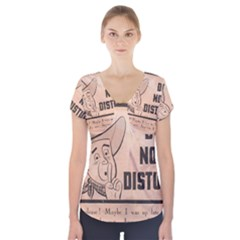 Do Not Disturb I Want To Sleep Thanks Short Sleeve Front Detail Top