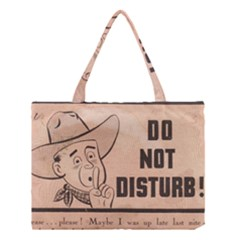 Do Not Disturb I Want To Sleep Thanks Medium Tote Bag