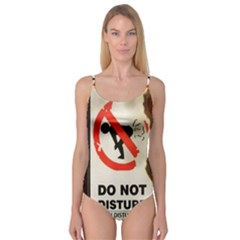 Do Not Disturb Sign Please Go Away I Don T Care Camisole Leotard