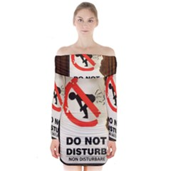 Do Not Disturb Sign Please Go Away I Don T Care Long Sleeve Off Shoulder Dress