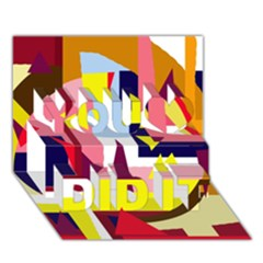 Colorful abstraction You Did It 3D Greeting Card (7x5)