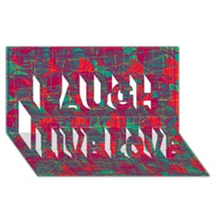 Decorative abstract art Laugh Live Love 3D Greeting Card (8x4)