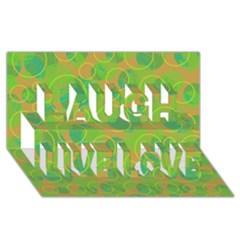 Green decorative art Laugh Live Love 3D Greeting Card (8x4)