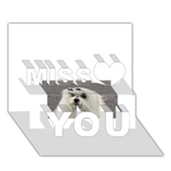 Maltese Miss You 3D Greeting Card (7x5)