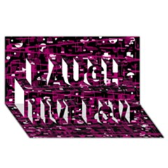 Magenta abstract art Laugh Live Love 3D Greeting Card (8x4)