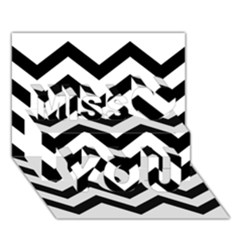 Black And White Chevron Miss You 3D Greeting Card (7x5)