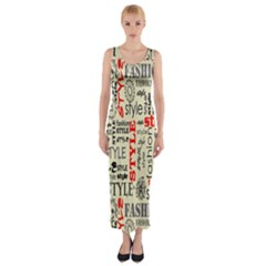Backdrop Style With Texture And Typography Fashion Style Fitted Maxi Dress