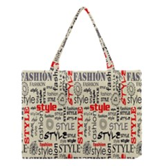 Backdrop Style With Texture And Typography Fashion Style Medium Tote Bag