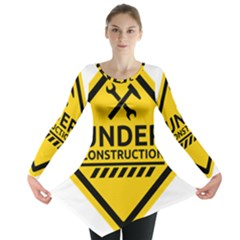 Under Construction Warning Sign Clipart Long Sleeve Tunic