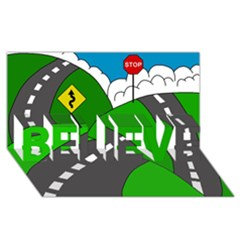 Hit the road BELIEVE 3D Greeting Card (8x4)