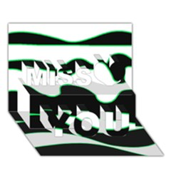 Green, White And Black Miss You 3d Greeting Card (7x5)