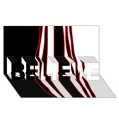 White, red and black lines BELIEVE 3D Greeting Card (8x4)
