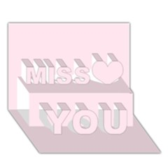 Pink color design Miss You 3D Greeting Card (7x5)