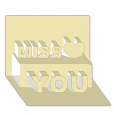 Gold Yellow Color Design Miss You 3d Greeting Card (7x5)