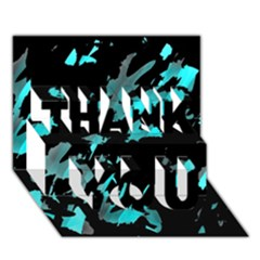 Painter was here - cyan THANK YOU 3D Greeting Card (7x5)