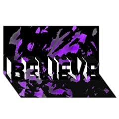Painter was here - purple BELIEVE 3D Greeting Card (8x4)