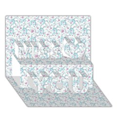Intricate Floral Collage  Miss You 3d Greeting Card (7x5)