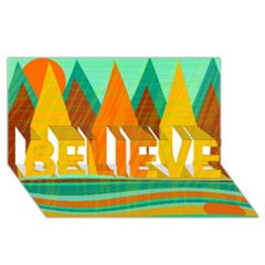 Orange and green landscape BELIEVE 3D Greeting Card (8x4)