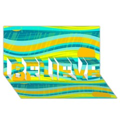 Yellow and blue decorative design BELIEVE 3D Greeting Card (8x4)