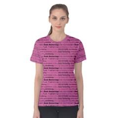 F*ck Flattering In Pink Women s Cotton Tee