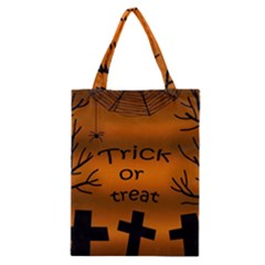 Trick or treat - cemetery  Classic Tote Bag