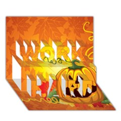 Halloween Pumpkin Work Hard 3d Greeting Card (7x5)
