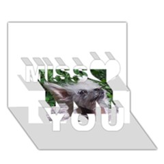 Chinese Crested Miss You 3D Greeting Card (7x5)