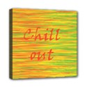 Chill out Mini Canvas 8  x 8  View1