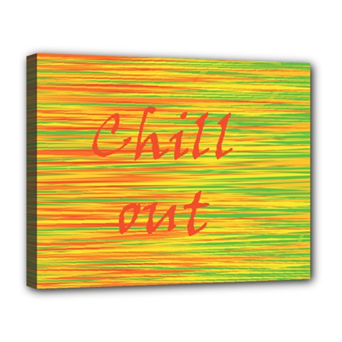 Chill Out Canvas 14  X 11
