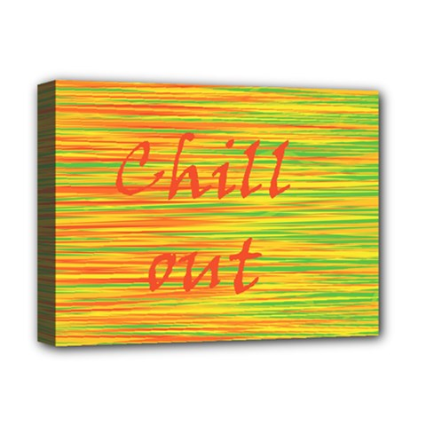 Chill out Deluxe Canvas 16  x 12