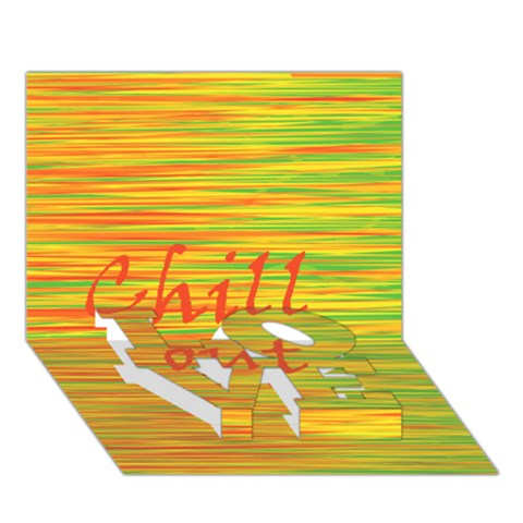 Chill out LOVE Bottom 3D Greeting Card (7x5)