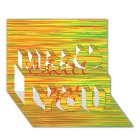 Chill out Miss You 3D Greeting Card (7x5)