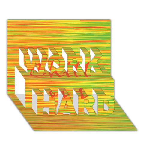 Chill out WORK HARD 3D Greeting Card (7x5)
