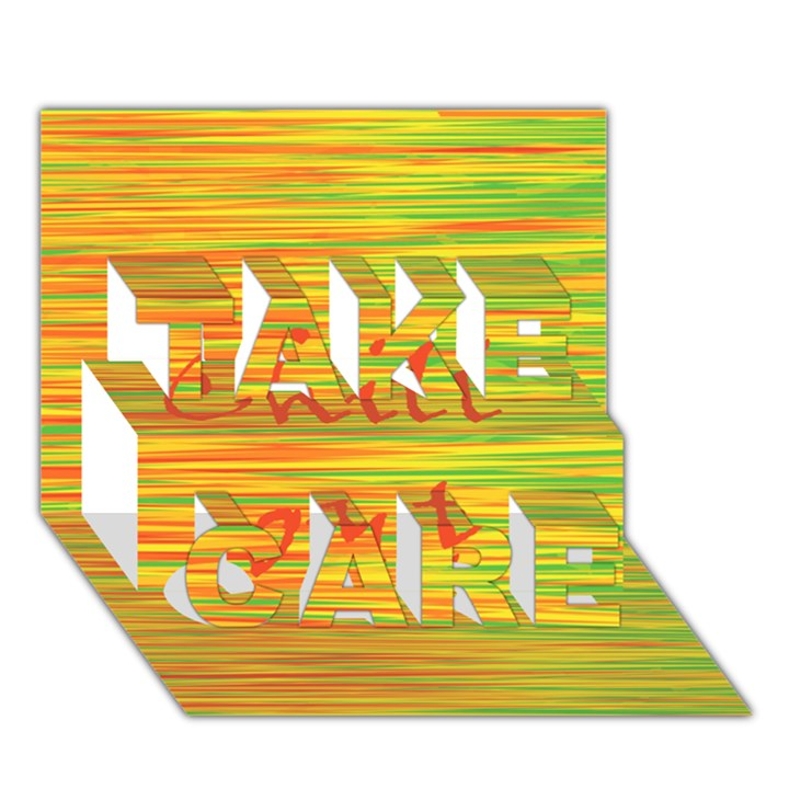 Chill out TAKE CARE 3D Greeting Card (7x5)