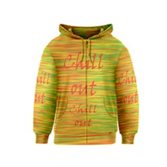 Chill out Kids  Zipper Hoodie
