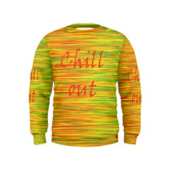 Chill Out Kids  Sweatshirt