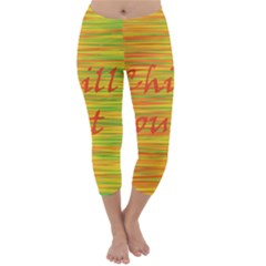 Chill out Capri Winter Leggings