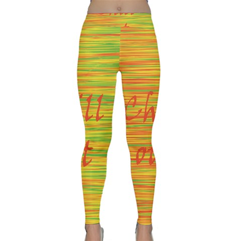 Chill out Yoga Leggings
